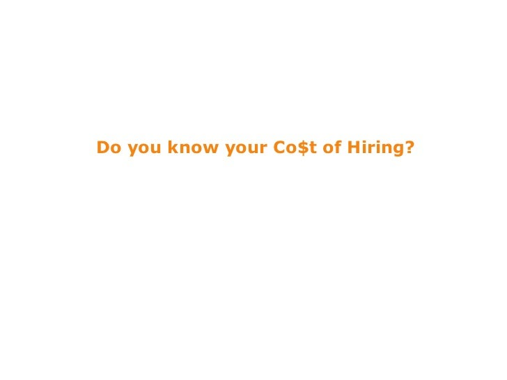 Do you know your Co$t of Hiring?