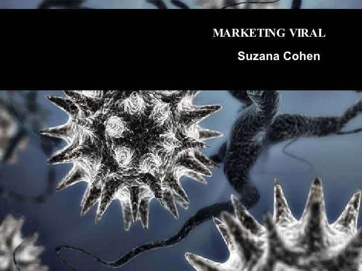 MARKETING VIRAL Suzana Cohen