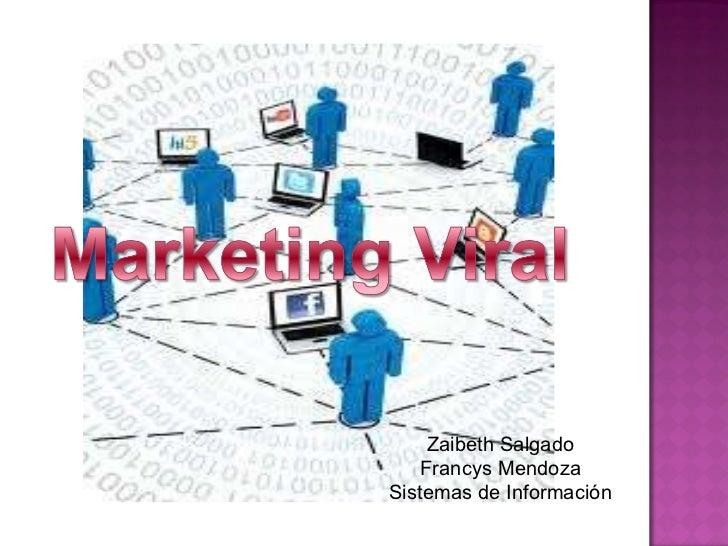 Zaibeth Salgado Francys Mendoza Sistemas de Información