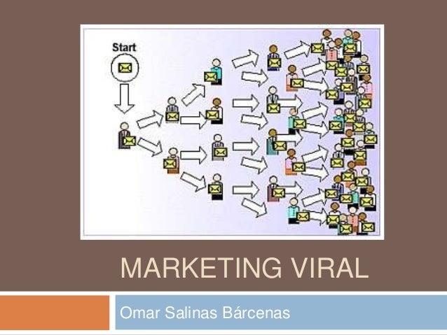 MARKETING VIRAL Omar Salinas Bárcenas
