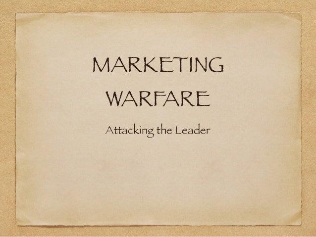 MARKETING WARFARE Attacking the Leader