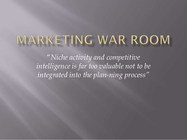 """""""Niche activity and competitiveintelligence is far too valuable not to be integrated into the planning process"""""""