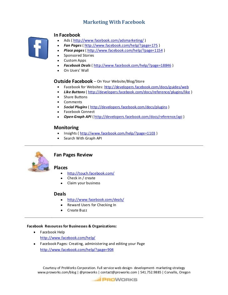 Marketing With Facebook<br /><ul><li>In FacebookAds ( http://www.facebook.com/adsmarketing/ )Fan Pages ( http://www.facebo...
