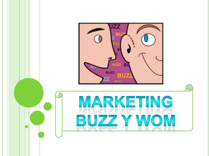 MARKETING BUZZ Y WOM<br />