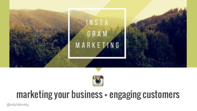 @kellyfalkmktg marketing your business + engaging customers