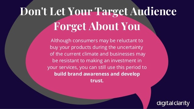 Although consumers may be reluctant to buy your products during the uncertainty of the current climate and businesses may ...