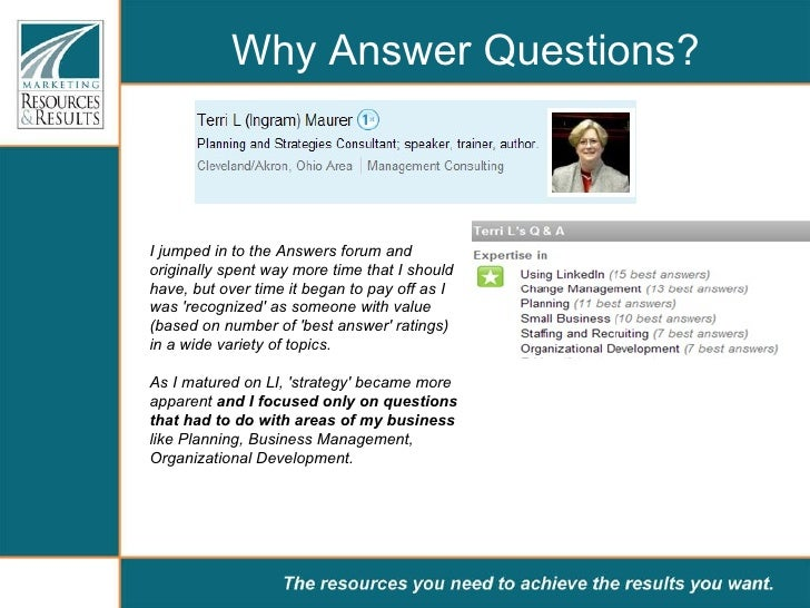 Why Answer Questions? I jumped in to the Answers forum and originally spent way more time that I should have, but over tim...