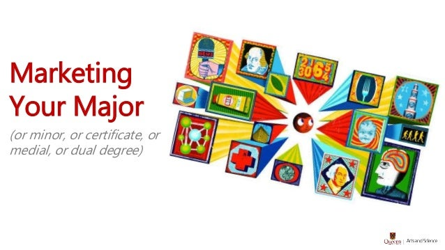 Marketing Your Major (or minor, or certificate, or medial, or dual degree)