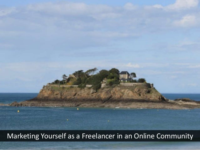 Marketing Yourself as a Freelancer in an Online Community