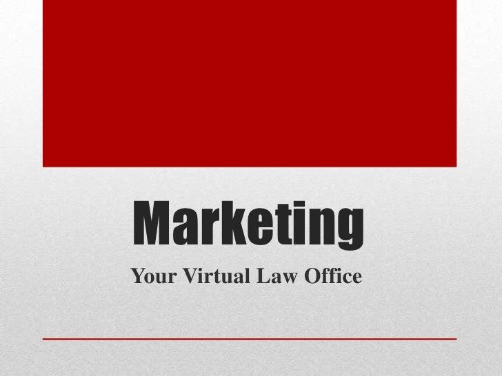 MarketingYour Virtual Law Office