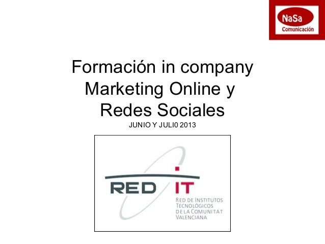 Formación in company Marketing Online y Redes Sociales JUNIO Y JULI0 2013
