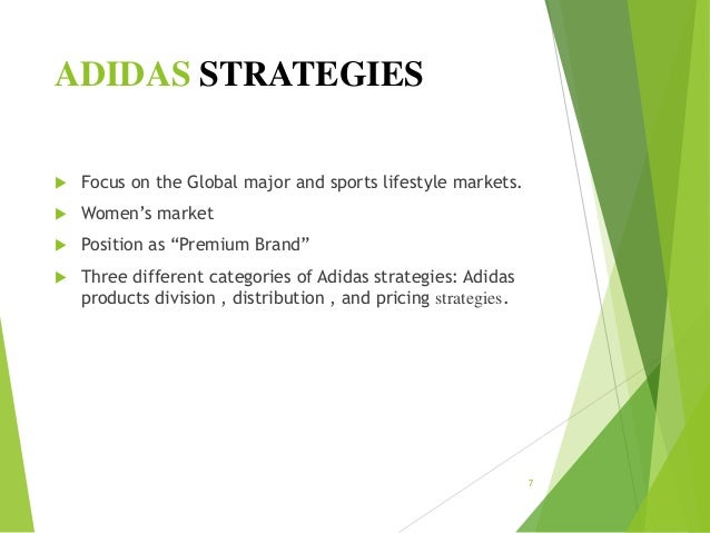 adidas market strategy Executive summary my project topic is adidas which is a shoe company and i am analyzing its marketing strategy i have chosen this particular topic mainly for two.