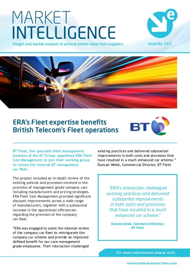 Issue No. 16.3Insight and market analysis to achieve better value from suppliers MARKET INTELLIGENCE ERA's Fleet expertise...
