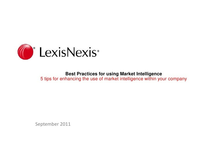 Best Practices for using Market Intelligence5 tips for enhancing the use of market intelligence within your company <br />...