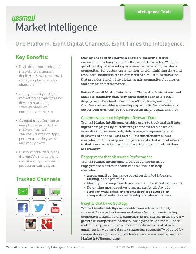 Intelligence Tools      Market Intelligence      One Platform: Eight Digital Channels, Eight Times the Intelligence.      ...