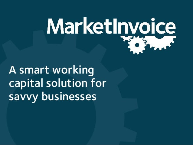 A smart working capital solution for savvy businesses