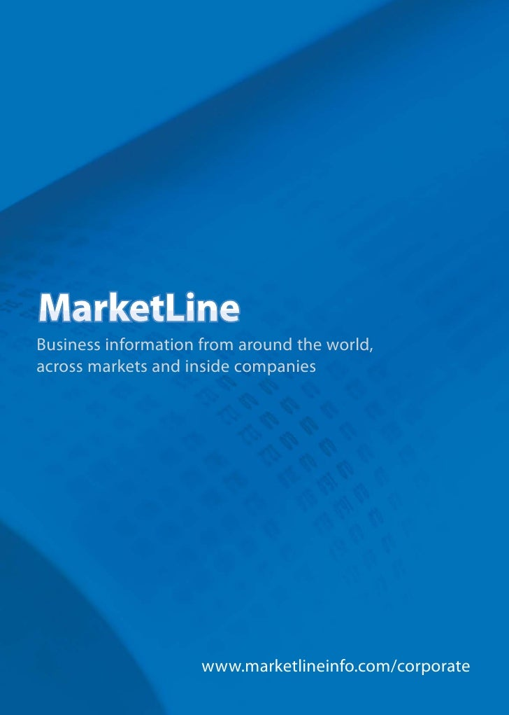 Business information from around the world, across markets and inside companies                          www.marketlineinf...