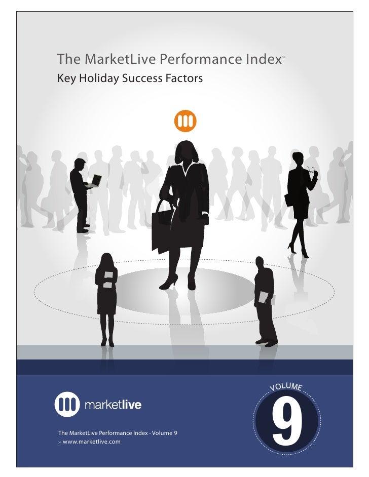 The MarketLive Performance Index                TM     Key Holiday Success Factors                                        ...