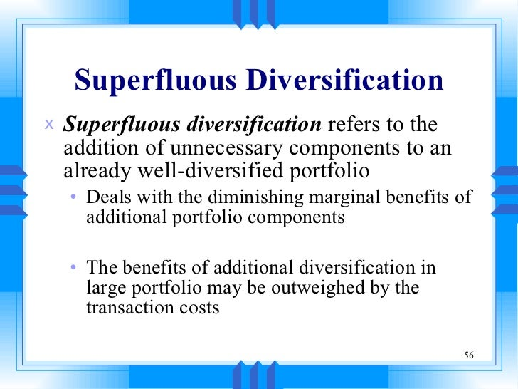 Efficient Portfolios and Superfluous Diversification