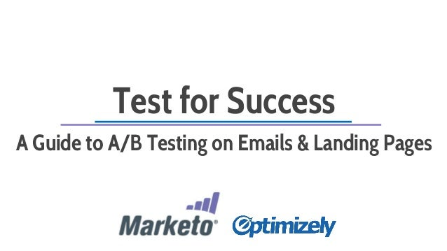 Test for Success  A Guide to A/B Testing on Emails & Landing Pages