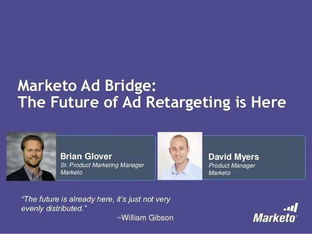Marketo Ad Bridge: The Future of Ad Retargeting is Here