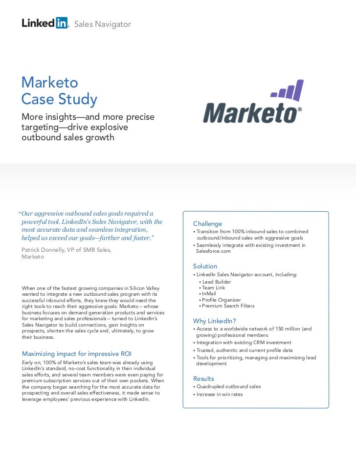 """Sales NavigatorMarketoCase Study More insights—and more precise targeting—drive explosive outbound sales growth"""" Our aggre..."""