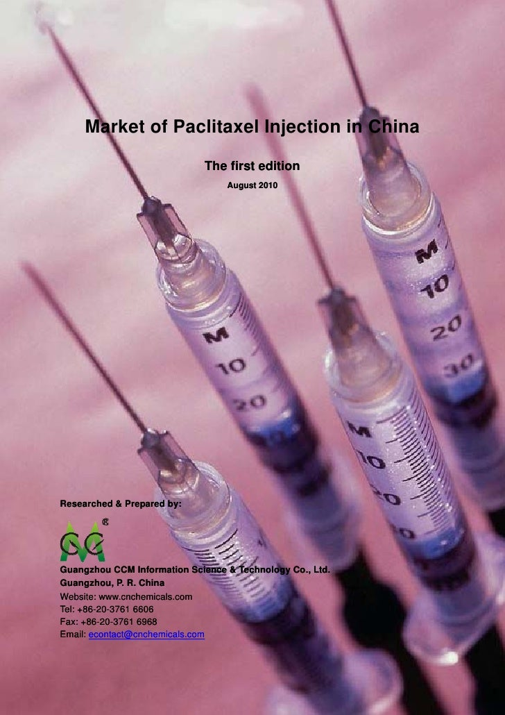 CCM Data & Primary Intelligence          Market of Paclitaxel Injection in China                                        Th...
