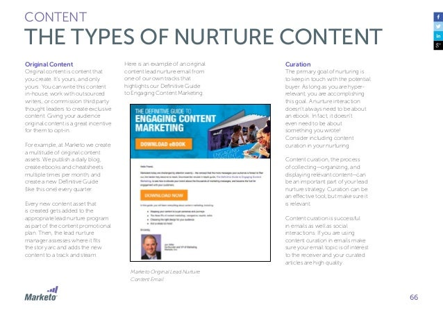 67 CONTENT THE TYPES OF NURTURE CONTENT Content curation is successful in emails as well as social interactions. If you ar...