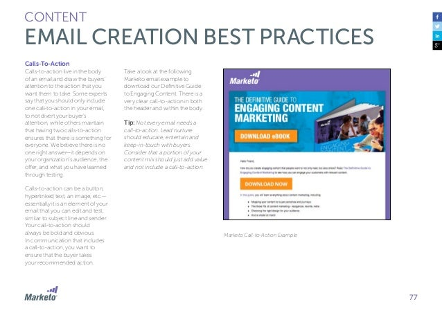 78 CONTENT EMAIL CREATION BEST PRACTICES Mobile Optimization Mobile is no longer a trend, it's here to stay and it is how ...