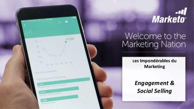 Les Impondérables du Marketing - Engagement & Social Selling