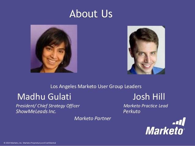 Marketo Los Angeles User Group Meeting - October 2014 Slide 2