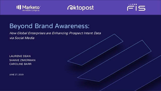 Beyond Brand Awareness: How Global Enterprises are Enhancing Prospect Intent Data via Social Media