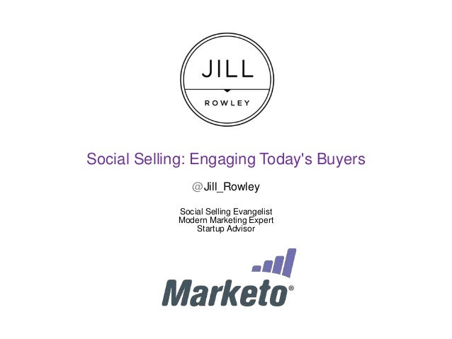 Social Selling: Engaging Today's Buyer