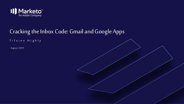 Cracking the Inbox Code: Gmail and Google Apps