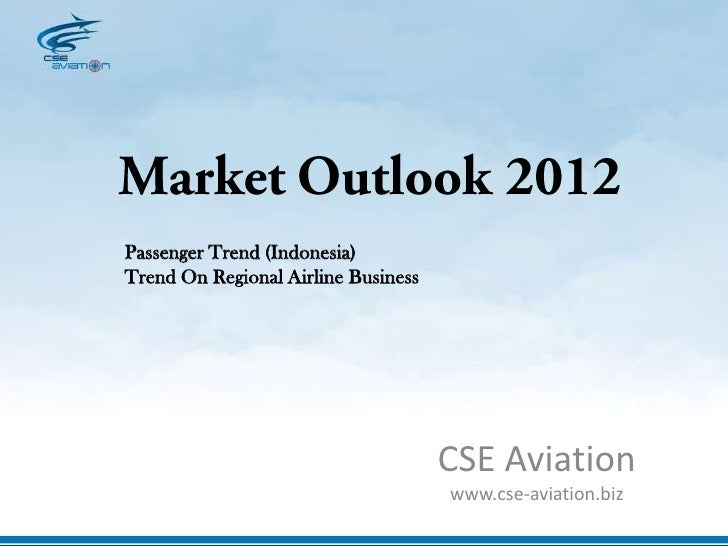 Passenger Trend (Indonesia)Trend On Regional Airline Business                                     CSE Aviation            ...
