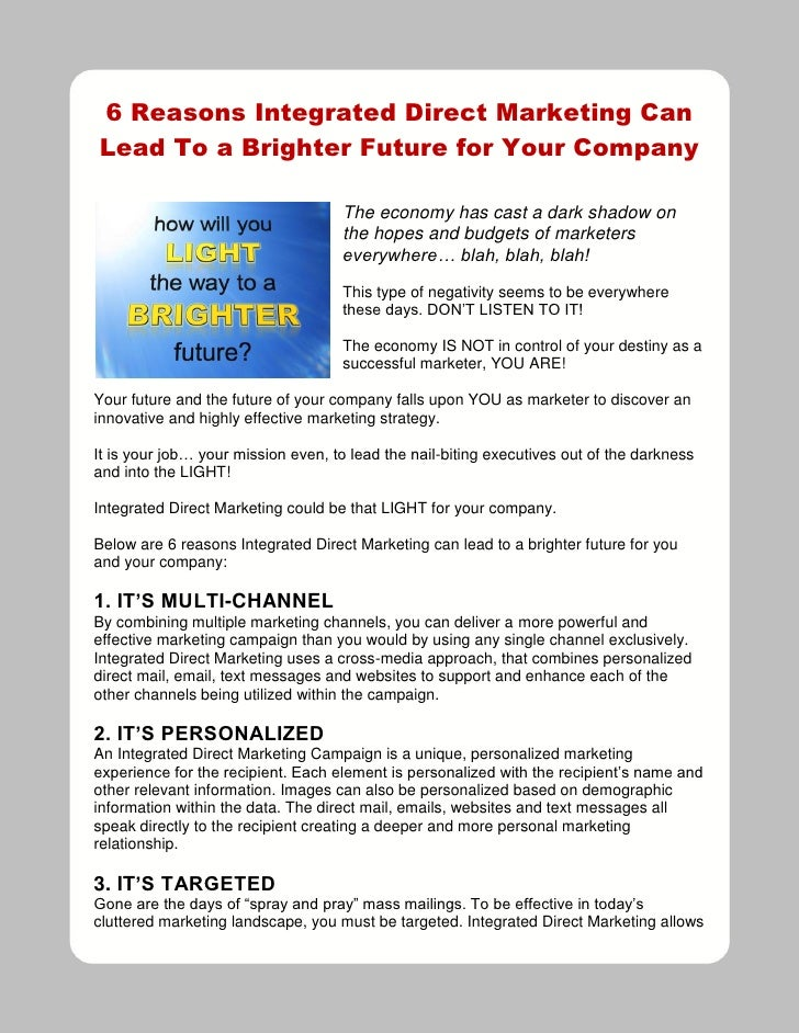 6 Reasons Integrated Direct Marketing Can Lead To a Brighter Future for Your Company                                      ...