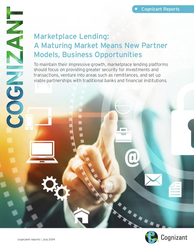 Marketplace Lending: A Maturing Market Means New Partner Models, Business Opportunities To maintain their impressive growt...
