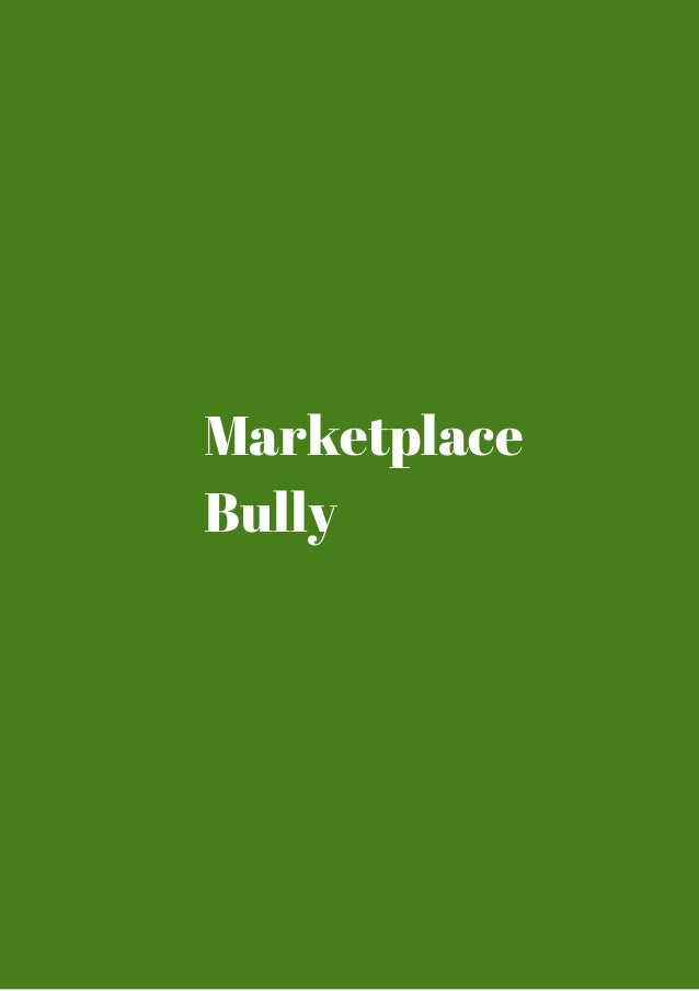 Marketplace  Bully