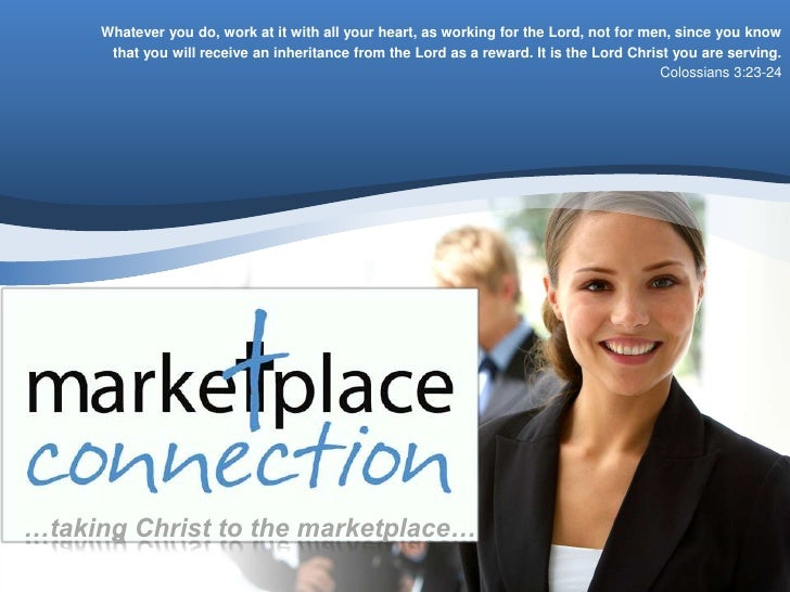 Whatever you do, work at it with all your heart, as working for the Lord, not for men, since you know       that you will ...