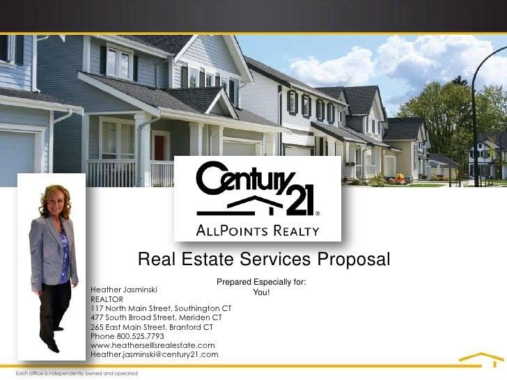 Real Estate Services Proposal<br />Prepared Especially for:<br />You!<br />Heather Jasminski<br />REALTOR<br />117 North M...