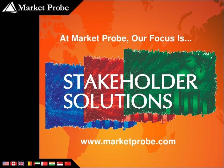 At Market Probe, Our Focus Is...          www.marketprobe.com