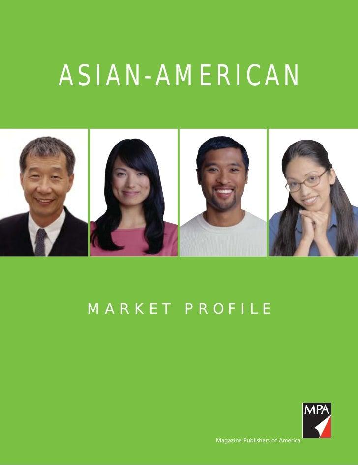 ASIAN-AMERICAN MARKET PROFILE