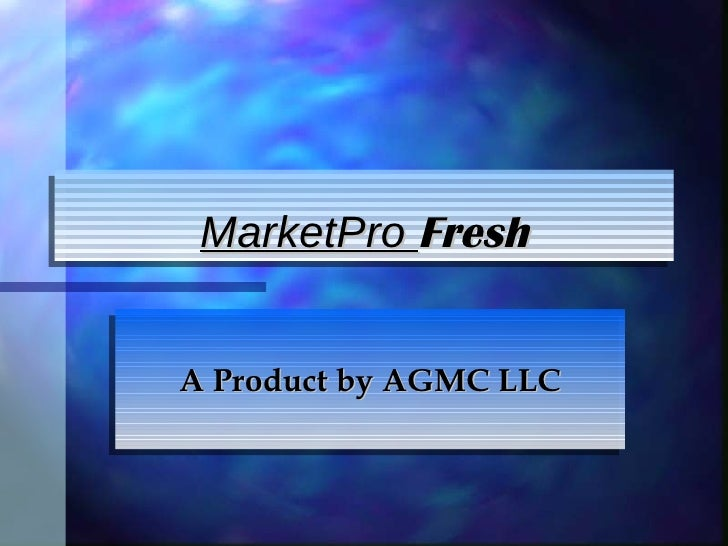 MarketPro  Fresh A Product by AGMC LLC