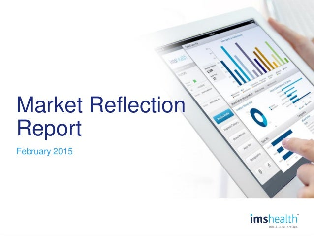0 Market Reflection Report February 2015
