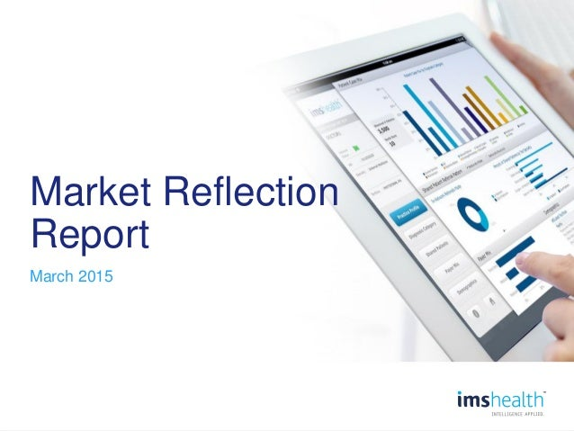 0 Market Reflection Report March 2015