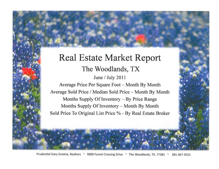 Real Estate Market Report  The Woodlands, TX June / July 2011 - Prudential Gary Greene, Realtors