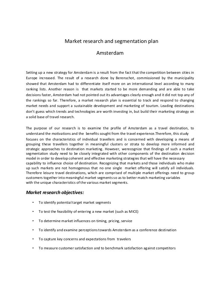 Market research and segmentation plan<br />Amsterdam<br />Setting up a new strategy for Amsterdam is a result from the fac...