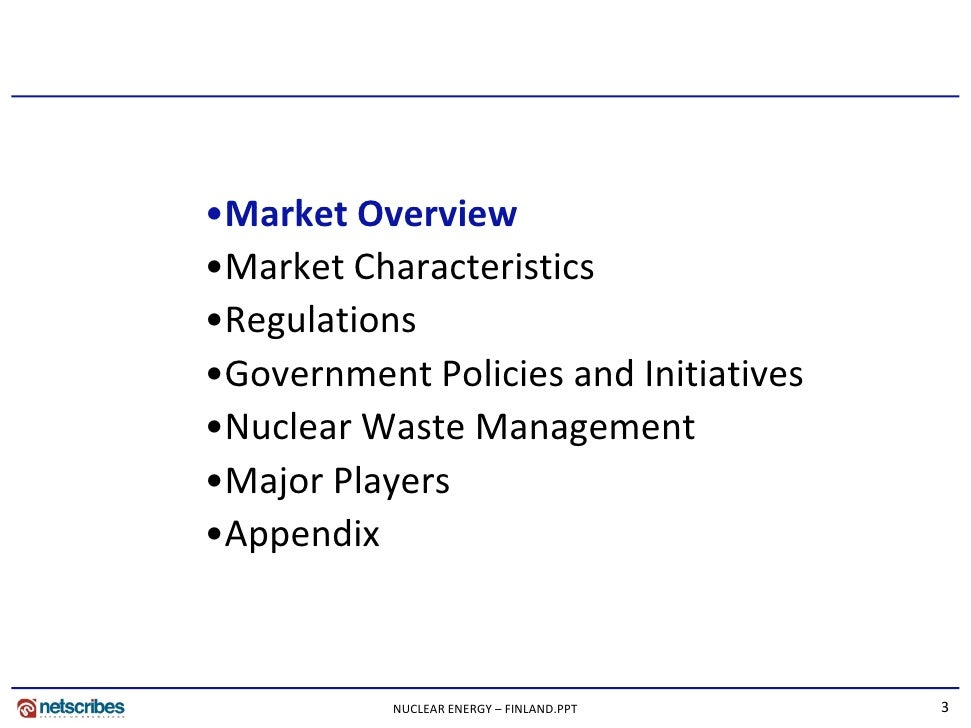 Market Research Finland - Nuclear Energy Market in Finland 2009 Slide 3