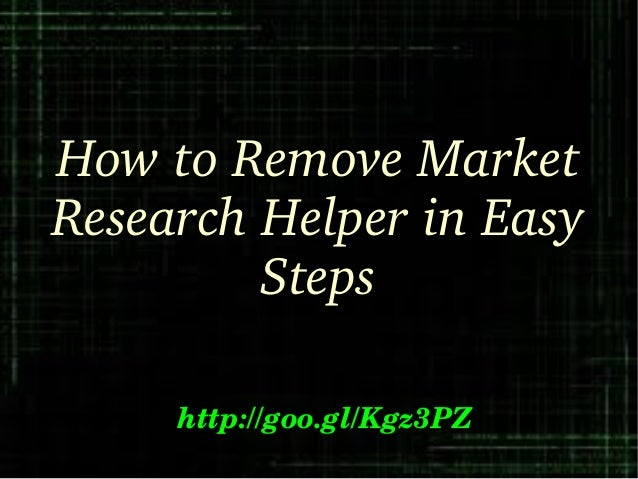 How to Remove Market  Research Helper in Easy  Steps http://goo.gl/Kgz3PZ