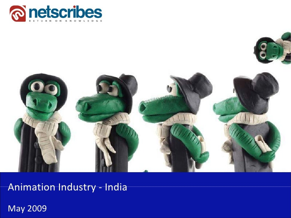 Animation Industry ‐Animation Industry IndiaMay 2009